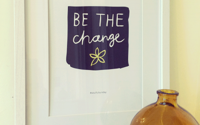 Be the change – FREE printable No.2