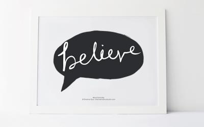 Believe – FREE Printable #6